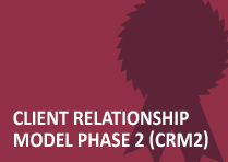 Client Relationship Model Phase 2 (CRM2)