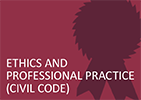 Ethics and Professional Practice (Civil Code)