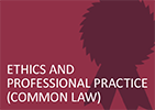 Ethics and Professional Practice (Common Law)