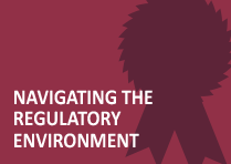 Navigating the Regulatory Environment