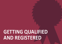 Getting Qualified and Registered