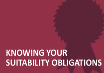 Knowing Your Suitability Obligations