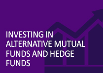 Investing in Alternative Mutual Funds and Hedge Funds